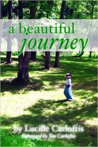 A Beautiful Journey by Lucille Carloftis